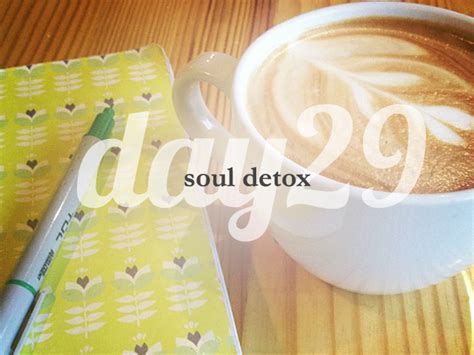 And Soul Lenten Detox by Day 29 She Reads She Reads