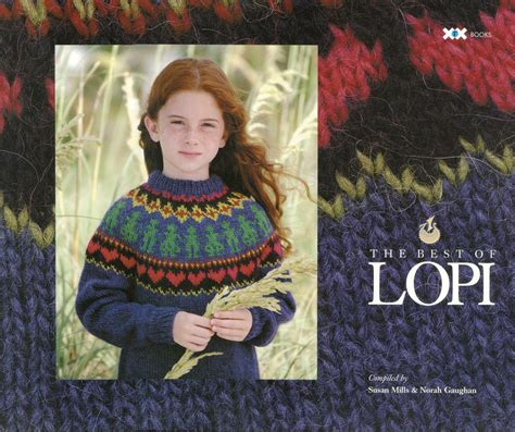 lopi knitting best of lopi knitting book halcyon yarn