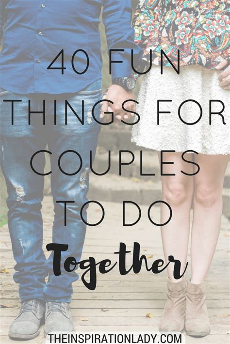 fun things for couples to do in the bedroom 40 fun things for couples to do together editor