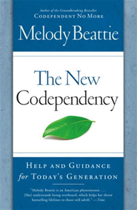 codependency how to overcome codependency books the new codependency book by melody beattie official