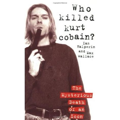 best biography about kurt cobain 16 best conspiracy cobain images on pinterest nirvana