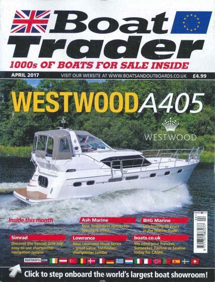 boat trader uk magazine boat trader magazine subscription
