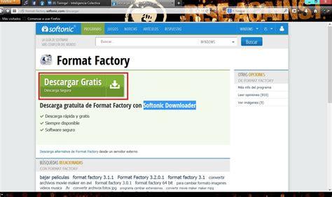 descargar format factory apk gratis descargar desde softonic y no morir en el intento taringa