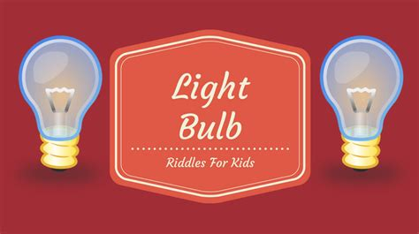 Light Bulb Riddle light bulb riddles