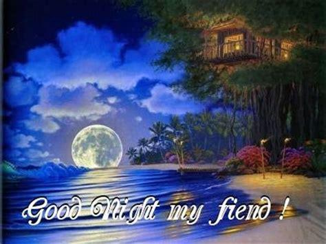 imagenes good night my friend good night my friend bye myniceprofile com