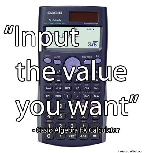 calculator quotes 15 unintentionally profound quotes 171 twistedsifter