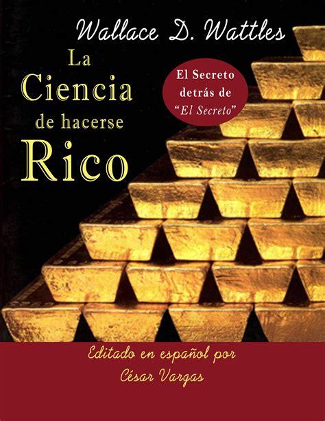 libro ciencia de hacerse ricola si lees estos libros seguro seras rico