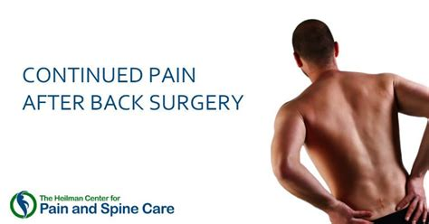 spine pain after c section pain that continues after back surgery heilman center