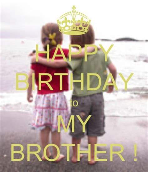 images of happy birthday to my brother happy birthday wishes for brother funny images from
