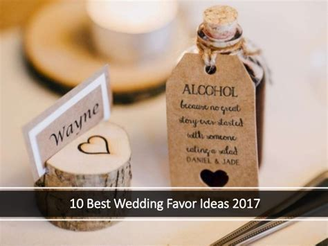 10 Best Wedding Favor Ideas 2017   2018