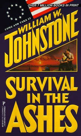survival stronger series books ashes book series by william w johnstone kerry