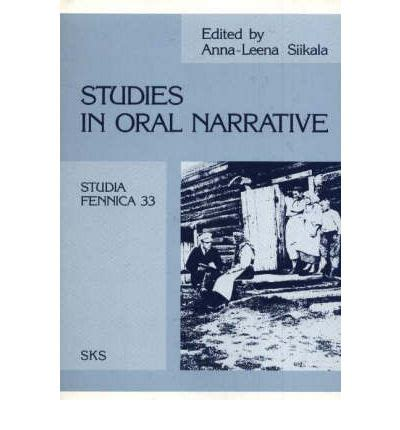 narratives a linguistic study books studies in narrative leena siikala 9789517175807