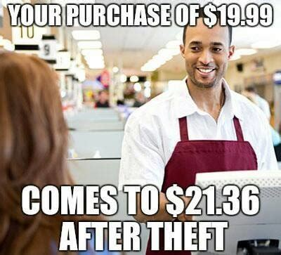 Shoplifting Meme - taxation is theft meme goes viral society s child