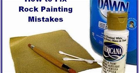 acrylic painting mistakes tips for quot erasing quot paint mistakes on painted rocks rock