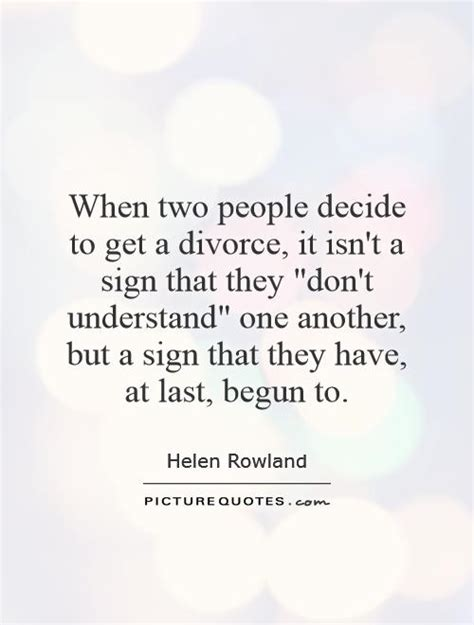 divorce quotes quotes about getting a divorce quotesgram