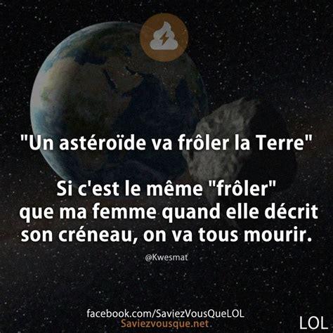 C Est Le Meme - quot un ast 233 ro 239 de va fr 244 ler la terre quot si c est le m 234 me quot fr 244 ler