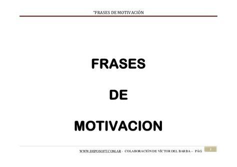 fraes iniciao ptslidesharenet frases motivacion