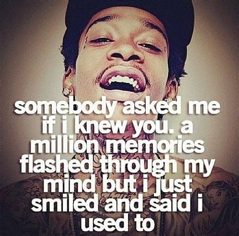 Best Wiz Khalifa Quotes Of All Time by 17 Best Images About Wiz Khalifa Quotes On