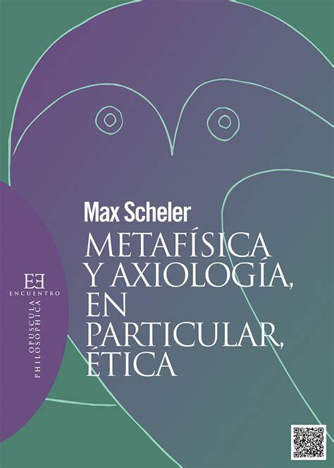 para leer la metafsica 8481558338 metafsica y axiologa en particular tica ediciones encuentro