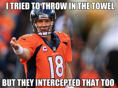 Broncos Win Meme - brady manning xvii you re going to need these memes