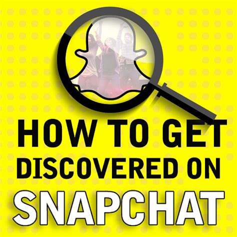 how to get on snapchat how to get discovered on snapchat 183 the a