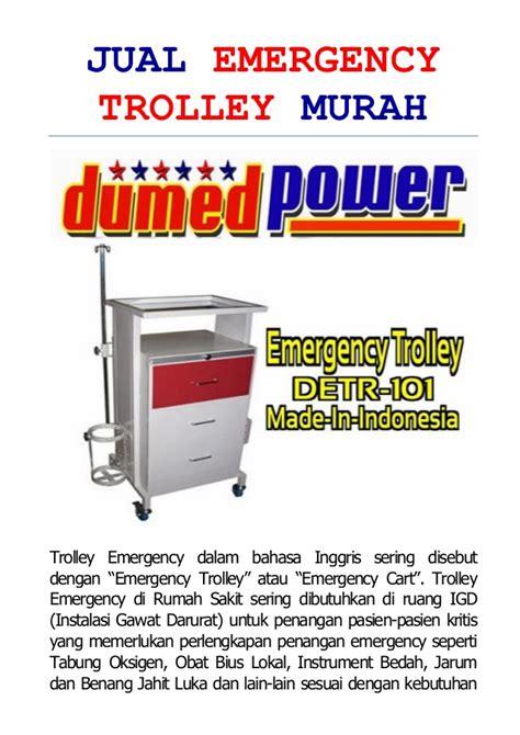 Jual Lu Emergency Murah by Jual Emergency Trolley Murah