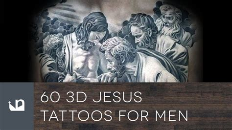 jesus tattoo youtube 60 3d jesus tattoos for men youtube