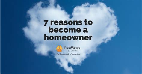 7 Reasons To by 7 Reasons To Become A Homeowner