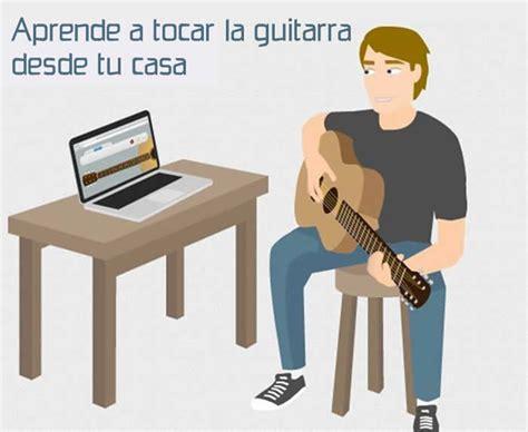 aprender a tocar la aprende gratis a tocar la guitarra desde tu casa recursos gratis en internet