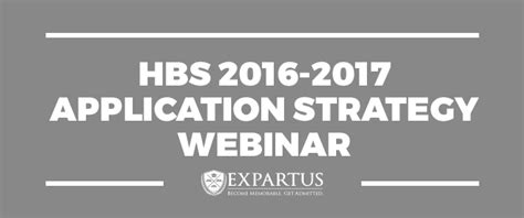 Agsm Time Mba 2016 2017application Essays by Hbs 2016 2017 Application Strategy Webinar