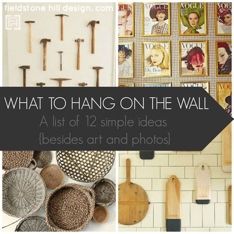 what to hang on the wall besides and photos - Things To Hang Pictures On Walls
