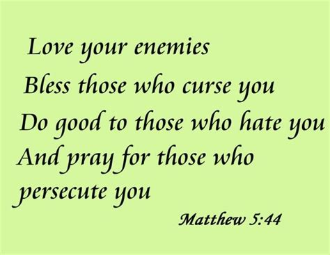 quot praying for those who love your enemies bless those who curse you do good to those who you and pray for those who