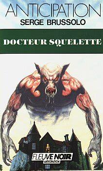 Docteur Squelette Serge Brussolo Fiche Livre