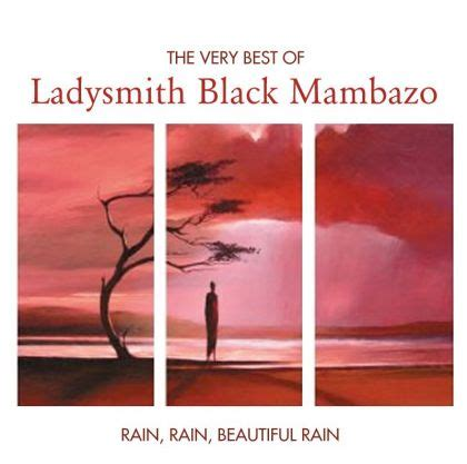 ladysmith black mambazo swing low sweet chariot ladysmith black mambazo rain rain beautiful rain the