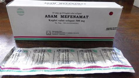 Obat Asam Mefenamat mengenal asam mefenamat beserta fungsi dosis dan cara