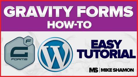 wordpress gravity forms tutorial gravity forms tutorial for wordpress youtube