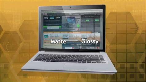 mat vs matte laptop screen matt vs glossy