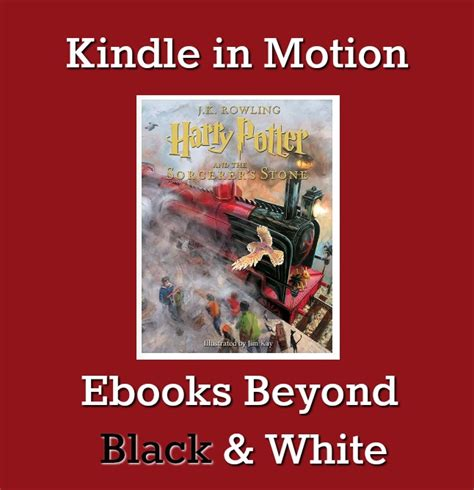 motion picture books kindle in motion ebooks beyond black white