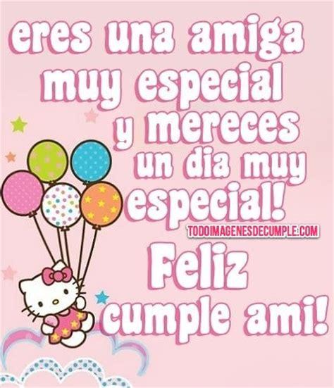 imagenes de feliz cumpleaños para una super amiga imagenes de cumplea 241 os para amigasimagenes y tarjetas de