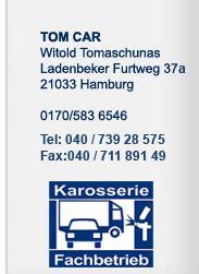 Auto Lackieren Kosten Ohne Schleifen by Tomcar Hamburg Bergedorfer Hagelcenter Ausbeulen Statt
