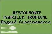 sim bogota precios fichas tcnicas y consulta de tel 233 fono y direcci 243 n de restaurante parrilla tropical