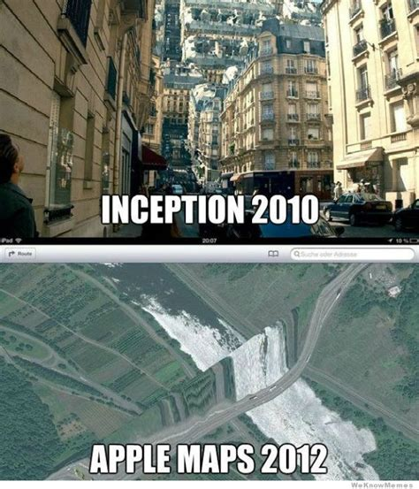 Apple Maps Meme - inception vs apple maps meme weknowmemes