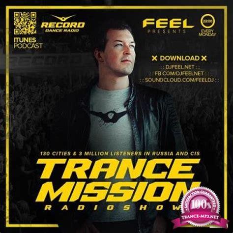 download mp3 dj feel this moment dj feel trancemission 17 04 2017 187 trance music mp3