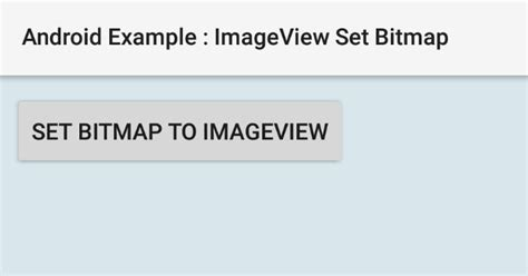 android set layout width wrap content programmatically how to set a bitmap to imageview in android