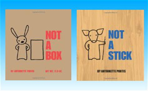 not a stick not a box not a stick two awesome books brain power boy