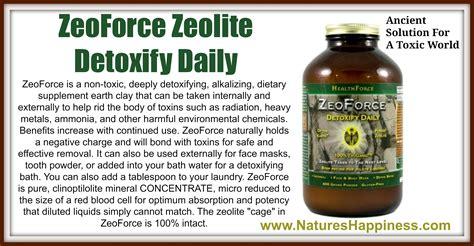 Zeoforce Detox by Zeoforce Zeolite Natures Happiness News Tips