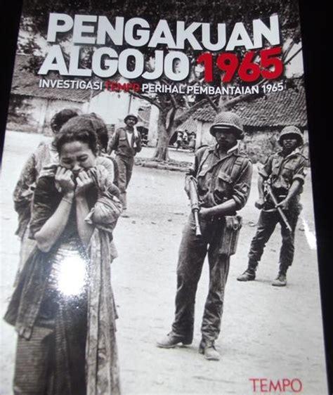 download film dokumenter pki buku pengakuan algojo 1965 the untold story tragedi 30