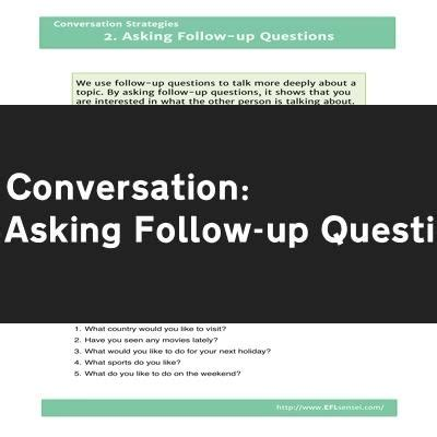Questions To Ask For Detox Followup esl conversation strategies asking follow up questions