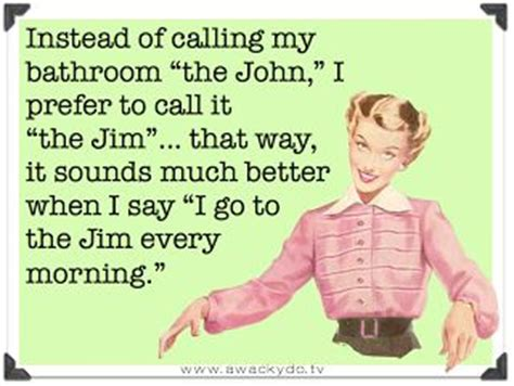 why is the bathroom called the john 17 best images about a laugh and a half on pinterest