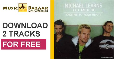 download mp3 full album mltr take me to your heart michael learns to rock mp3 buy